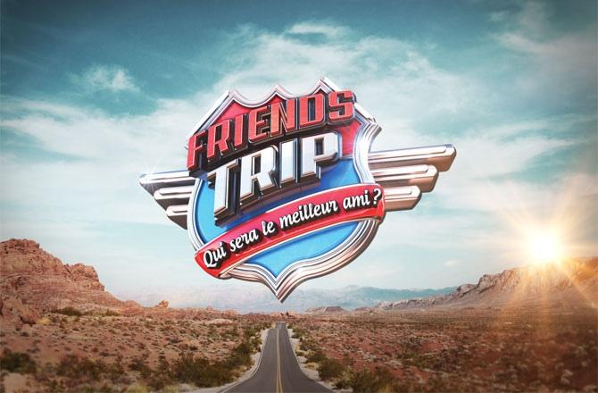 Friends Trip 4 : les 10 premiers candidats dévoilés !