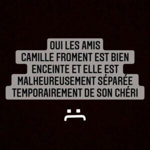 Camille Froment : enceinte et séparée de son chéri, elle prend la parole